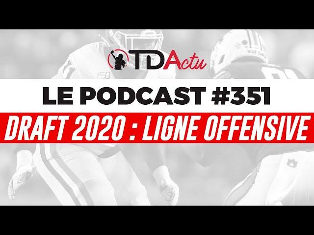 #351 - Draft : de la profondeur sur la ligne offensive