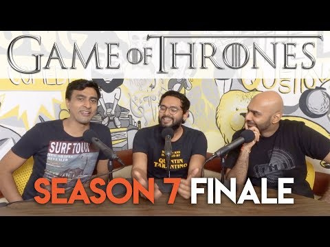 SnG: Game of Thrones Discussion S7 FINALE | Video Podcast
