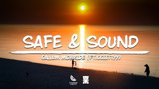 Callum McBride SafeSound ft CCIITTYY