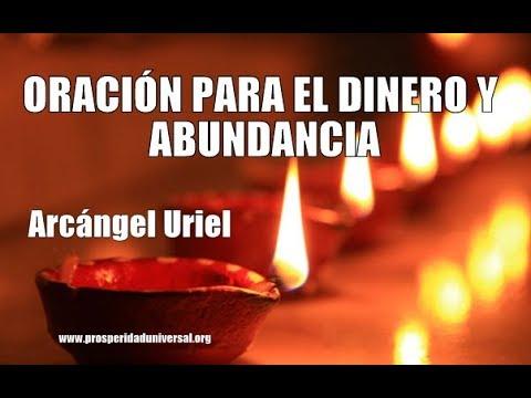ORACIÓN PARA EL DINERO Y ABUNDANCIA ARCÁNGEL URIEL - PODEROSA- PROSPERIDAD UNIVERSAL
