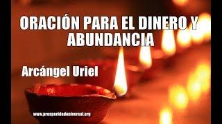 ORACIÓN PARA EL DINERO Y ABUNDANCIA ARCÁNGEL URIEL - PODER...