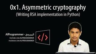 0x1. Asymmetric Cryptography (Basic RSA Implementation in Python)