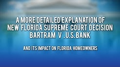 Bartram v. U.S. Bank decision and impact on Florida homeowners