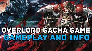Overlord Gacha Gameplay and Information ALL KNOWN DETAILS (Mass for the Dead)