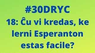 Ĉu Vi Kredas ke Lerni Esperanton Estas Facile?   Keep It Simple Esperanto