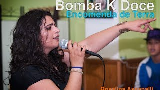 Bomba K Doce - Encomenda de Terra