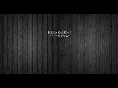 Lirik Lagu Bisma Karisma - Find The Way