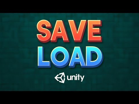 SAVE & LOAD SYSTEM In Unity