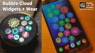 Bubble Cloud Widgets + Wear