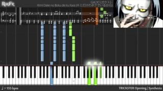 TRICKSTER Opening - Kimi dake no Boku de Iru Kara (Synthesia)