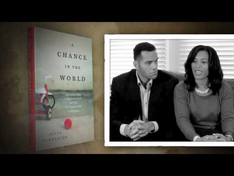A CHANCE IN THE WORLD by Steve Pemberton  Tonya Steve's Wife on Family