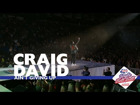 Craig David - 'Ain't Giving Up' (Live At Capital's Jingle Bell Ball 2016)