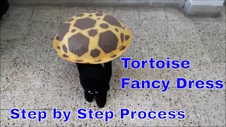 Tortoise Fancy Dress | Step by Step to make Tortoise for fancy dress |