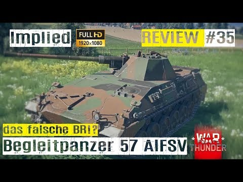 War Thunder Tank Review #35 der Begleitpanzer 57 AIFSV im RB GAMEPLAY HD