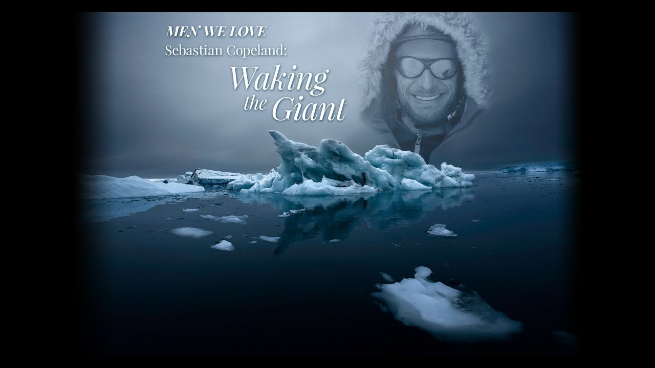 Men We Love: An Interview with Sebastian Copeland - The Waking Giant