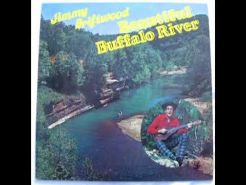 Beautiful Buffalo River [1978] - Jimmy Driftwood