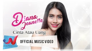 Cover images Diana Jeanette - Cinta atau Uang (Official Music Video)