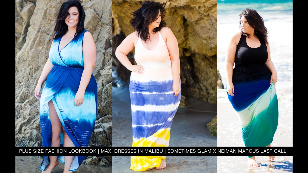Plus Size Fashion Lookbook | MAXI DRESSES IN MALIBU | Sometimes ...