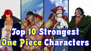 One Piece Top 10 Strongest Characters 2019