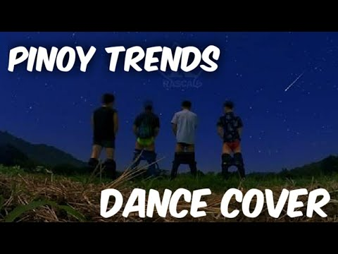 NEW PILIPINO TRENDS DANCE COVER Compilation