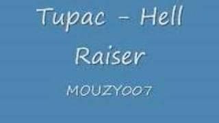 Tupac Hell Raiser