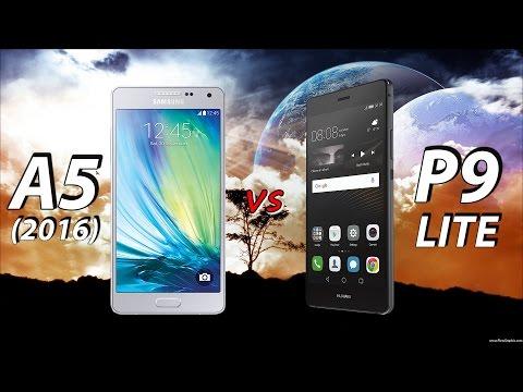 Samsung Galaxy A5 (2016) or Huawei P9 Lite ?