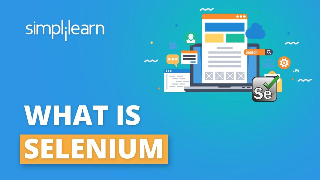 Download What Is Selenium? | Selenium Webdriver Basics | Selenium Tutorial | Selenium Training | Simplilearn