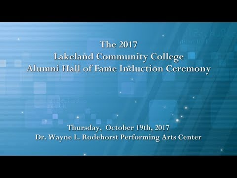 The 2017 Lakeland Community College Alumni Hall of Fame Induction Ceremony