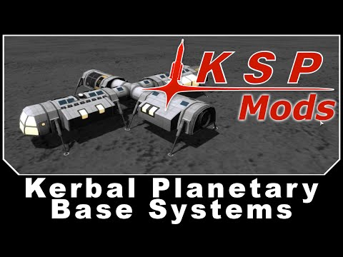KSP Mods - Kerbal Planetary Base Systems
