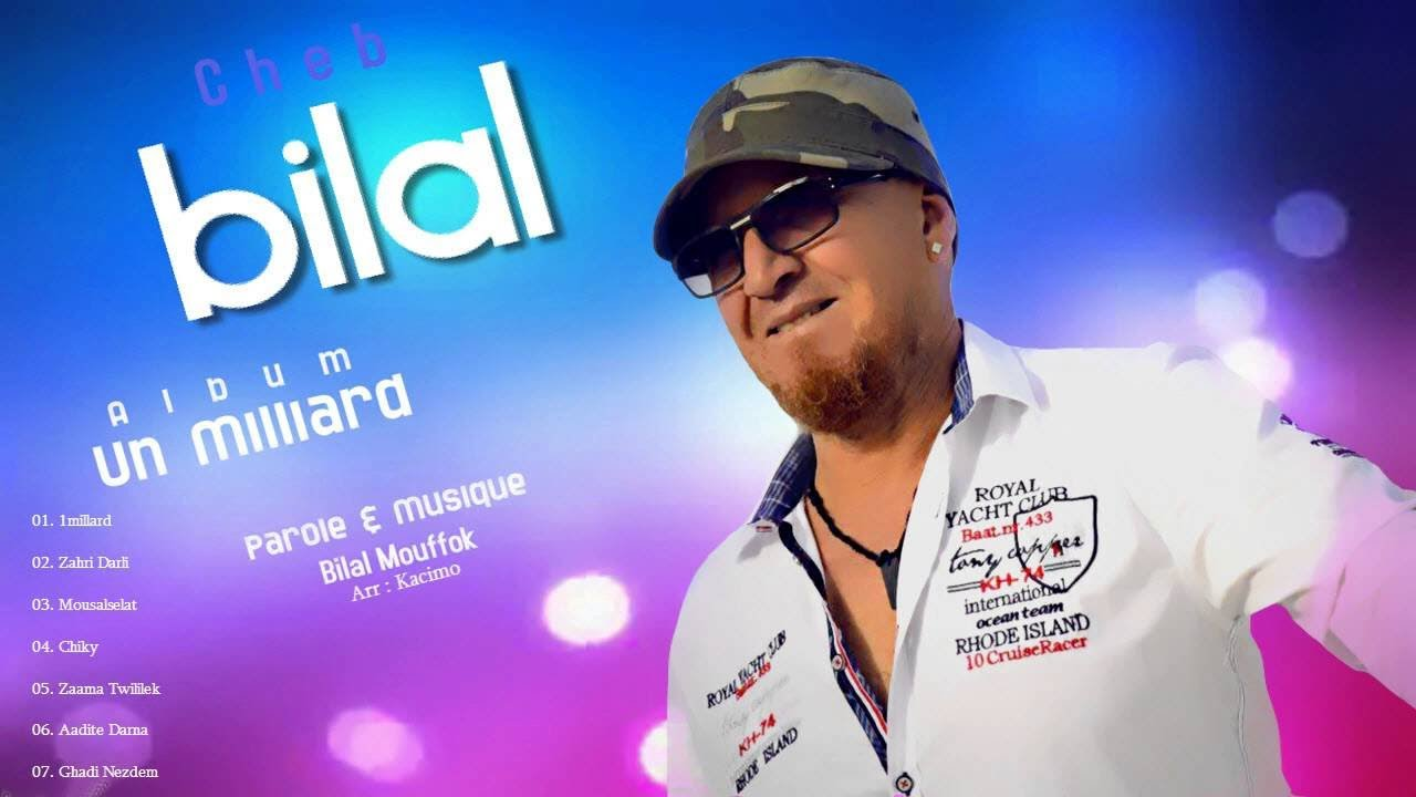 cheb bilal - 1 milliard