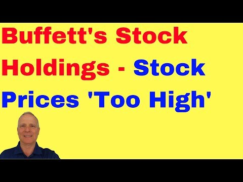 🔴Warren Buffett Holdings - Stock Prices Are Too High For Investment