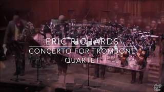 Eric Richards Trombone Quartet Concerto