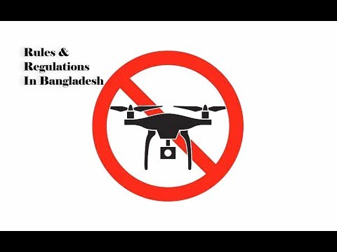 Drone Rules and Regulations in Bangladesh