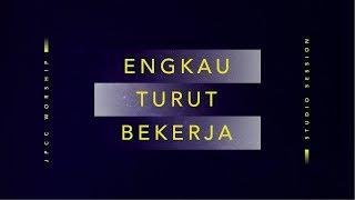 Engkau Turut Bekerja (Official Lyric Video) - JPCC Worship