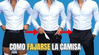 Cómo Fajarse La Camisa | MANTEN Tu Camisa Fajada Todo El Día!
