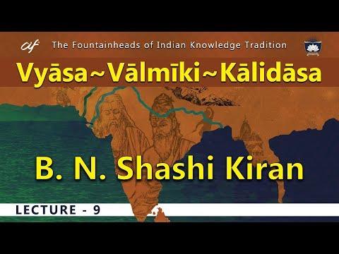 Vyāsa~Vālmīki~Kālidāsa Session 09 Of 34 By B. N. Shashi Kiran