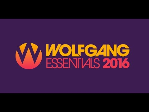 Wolfgang Essentials 10th June 2016 - Part 1