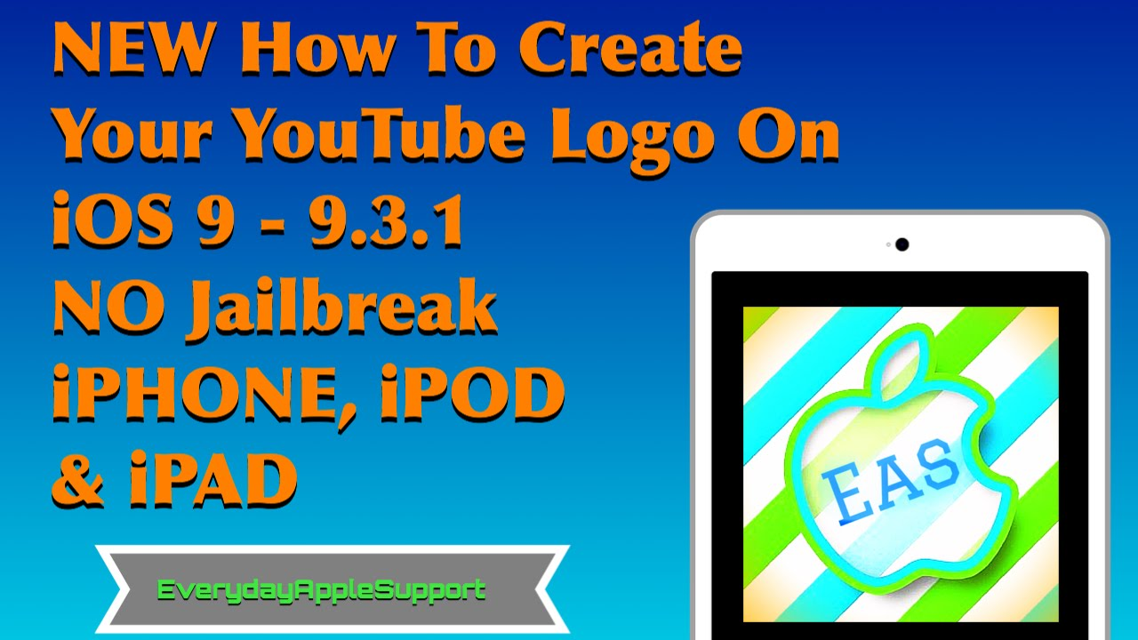 New How To Make Your Youtube Logo On Ios 9 10 No Jailbreak