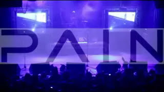 PAIN - I'm Going In (2009 Tour Trailer)