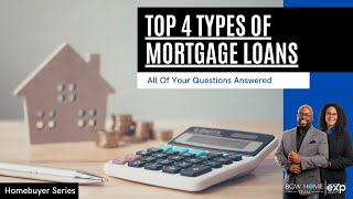 Top 4 Home Loans Explained