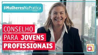 Conselhos para os jovens profissionais, pro Sandrine Ferdane, CEO do BNP Paribas no Brasil