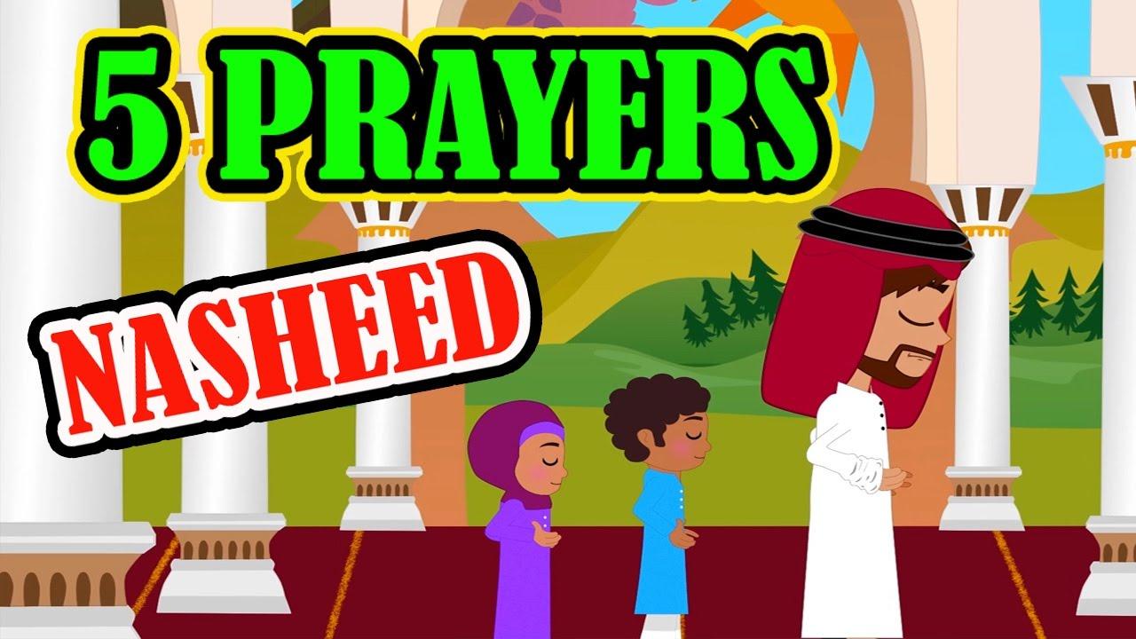 the 5 prayers nasheed islamic song islamic cartoon islamic