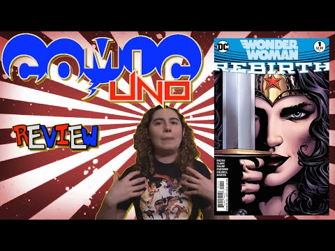 Comic Uno Wonder Woman Rebirth #1 (review)