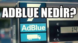 Ne Nedir? | AdBlue Nedir? Daha Az Yaktırır Mı?