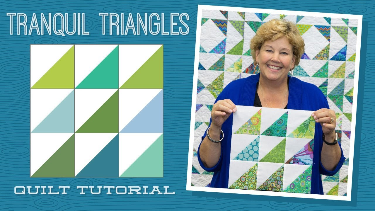 Make A Quot Tranquil Triangles Quot Quilt With Jenny Doan Of