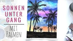 Sonnenuntergang mit Palmen malen | AQUARELL