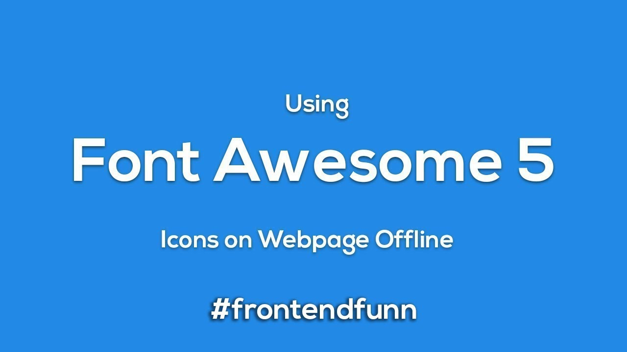 How to Download and Use font awesome 5 Icons Offline in HTML - web  development