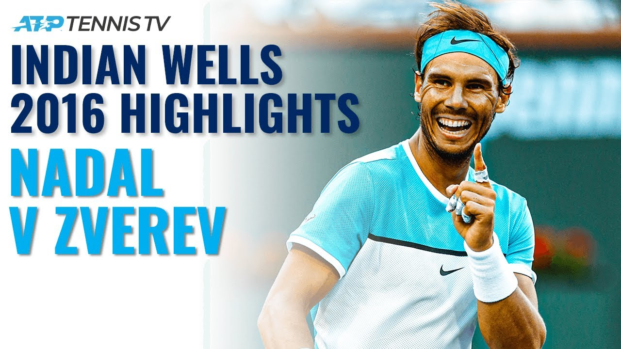 Extended Highlights: Rafa Nadal vs Alexander Zverev | Indian Wells 2016
