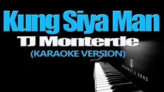 vuclip KUNG SIYA MAN - TJ Monterde (KARAOKE VERSION)