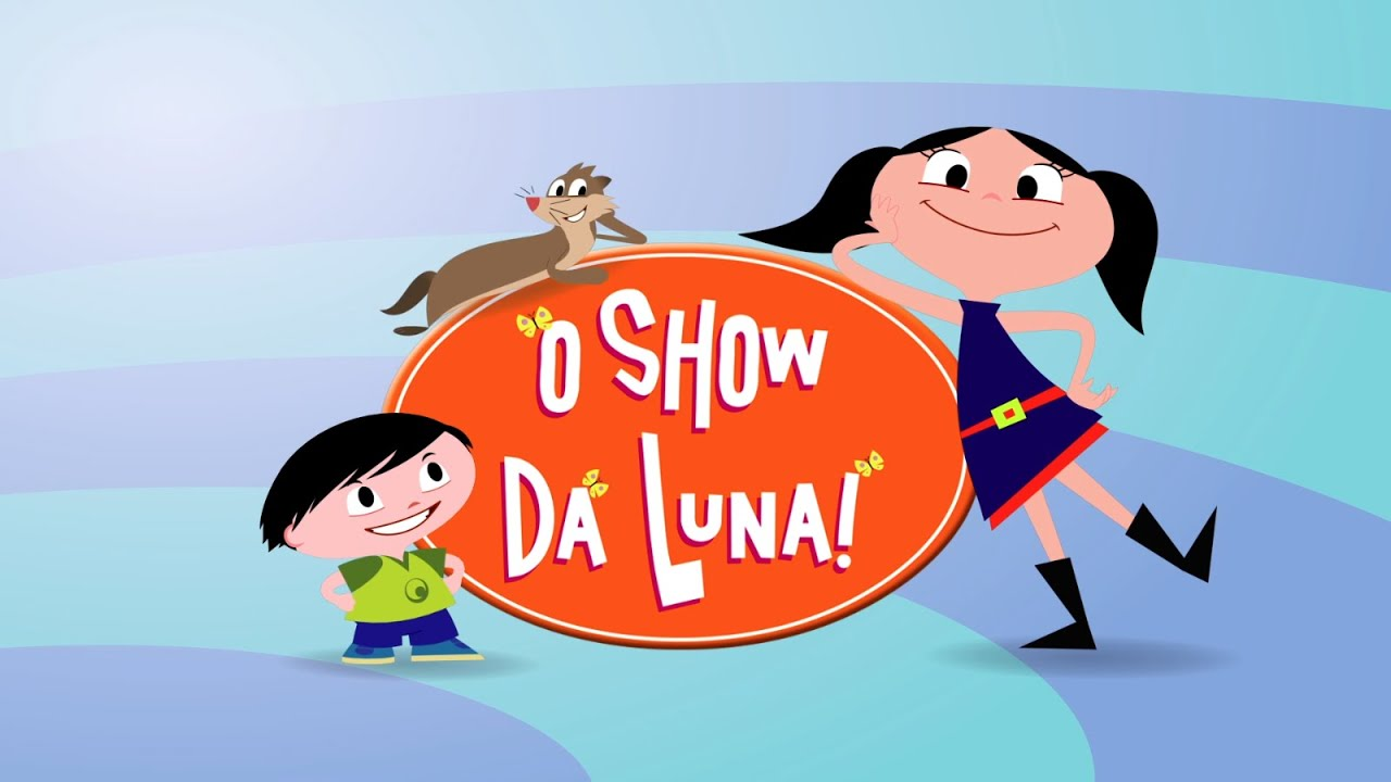 O Show Da Luna Youtube